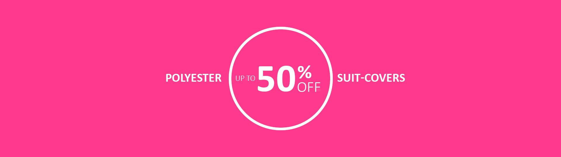 Polyester suit-covers - Up to 50% off
